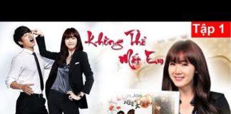 Xem Không Thể Mất Em Tập 1 | Phim Hàn Quốc Hay Nhất