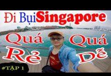 LẦN ĐẦU du lịch BỤI SINGAPORE – (Tập 1) Sân Bay Việt Nam làm thủ tục nhập cảnh và bay đến Singgapore