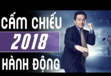 Xem PHIM CẤM CHIẾU RẠP – Thành Long 2018 Phim Hành Động Võ Thuật Hay Nhất