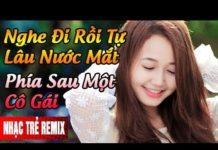 Xem Nhạc Trẻ Remix Mới Hay Nhất Tháng 4 2017   Nonstop – Việt Mix 2017   Nhạc Remix Tuyển Chọn 2017 #35