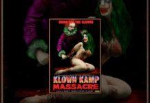Xem Klown Kamp Massacre – Full Length Movie – NSFW