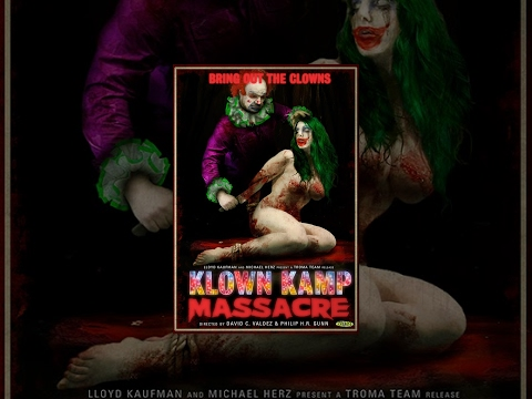 Xem Klown Kamp Massacre – Full Length Movie – NSFW