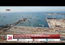Công nghệ nhận chìm vật chất nạo vét cảng Dung Quất | VTV24