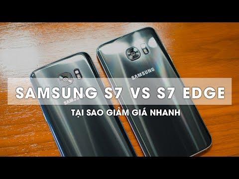Xem Vì sao S7 và S7 Edge giảm giá nhanh như vậy?