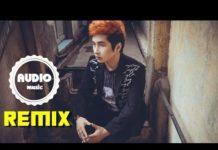 Xem Liên Khúc Nhạc Trẻ Remix Hay Nhất | Album Nhạc Trẻ Hay Nhất 2016