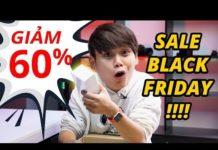 TOP ĐỒ CÔNG NGHỆ GIẢM GIÁ SHOCK DỊP BLACK FRIDAY!!!