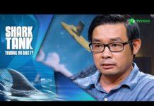 Xem 27 Tỷ Cho 15% Cổ Phần – Atadi | Shark Tank Việt Nam