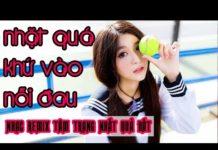Xem Nhạc Trẻ Remix Mới Hay Nhất Tháng 5 2017   Nonstop – Việt Mix 2017   Nhạc Remix Tuyển Chọn 2017 #38