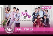 Xem GẠO NẾP GẠO TẺ – Tập 92 – FULL | Phim Gia Đình Việt 2018
