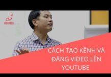Xem PHỤ NỮ KHỞI NGHIỆP- VIDEO Cách tạo Kênh youtube và đăng video