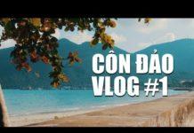 Du Lịch Côn Đảo Bằng Máy Bay – Côn Đảo Vlog #01