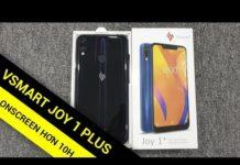 Xem Mở hộp Vsmart Joy 1 Plus đã Test pin xem phim hơn 10 tiếng