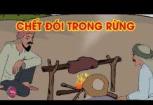 Xem CHẾT ĐÓI TRONG RỪNG – Phim hoạt hình – Khoảnh khắc kỳ diệu  – Phim hoạt hình hay nhất 2018