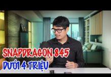 Xem Điện thoại Snapdragon 845 Fullbox giá dưới 4 triệu