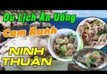 Du Lịch Ăn Uống Cam Ranh & Ninh Thuận – Du Lịch Miền Trung