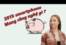 H-News: nhiều cam, thiết kế trượt những công nghệ trên smartphone 2018