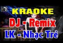 Xem Karaoke Nhạc Sống Remix   Liên Khúc Nhạc Trẻ Remix Hay Nhất   Trọng Hiếu