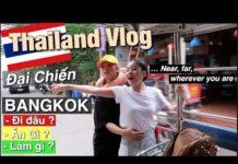 🇹🇭Thái Lan Vlog : Đi đâu ? Ăn Gì ? Làm Gì ? | BANGKOK – PATTAYA 2018 |