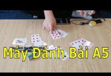 Xem TOP 4 Máy Điện Thoại Đánh Bài bịp đáng dùng nhất- ĐỒ chơi cờ bạc bịp mới nhất