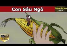 Xem CON SÂU NGÔ – Phim Hoạt Hình Hay Nhất 2019 – Chuyen Co Tich – Truyện Cổ Tích Việt Nam