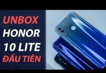 Xem Mở hộp Honor 10 Lite: Điện thoại rẻ nhất chạy Android 9 Pie