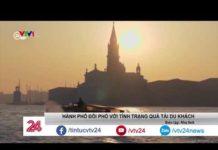 Người dân tại các thành phố du lịch mệt mỏi vì quá tải khách du lịch  | VTV24