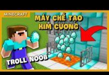TROLL NOOB bằng MÁY CHẾ TẠO KIM CƯƠNG CÔNG NGHỆ CAO trong Minecraft –  Channy Minecraft