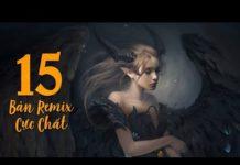 Xem Remix 2019 ♫ 15 Bản Remix Cực Chất Được Nghe Nhiều Nhất Tháng 1 2019 ♫ LK Nhạc Trẻ Remix 2019