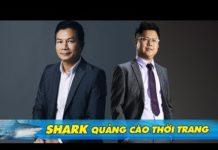 Xem Vì Sao Shark Dũng, Shark Hưng Lại Được Các Hãng Thời Trang Chọn Làm Đại Sứ Hình Ảnh?