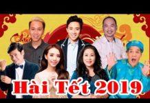 Xem [Hài Tết 2019] – Hài Tết Hoài Linh, Chí Tài, Thu Trang, Trấn Thành, Trường GIang | Hài tết mới nhất!