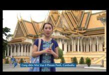Du Lich & Van Hoa – Episode 13 – Cambodia – part 2