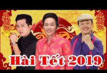Xem [Hài Tết 2019] –  Hài Tết Hoài Linh mới nhất | Hài Trường Giang Mới Hay | Hài Tết Mới Nhất 2019