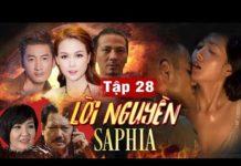 Xem Phim Việt Nam Hay 2019 | LỜI NGUYỀN SAPPHIRE – Tập 28 | Phim Tình Cảm Việt Nam Hay Nhất 2019