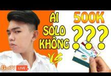 Xem Live trực tiếp Solo Liên quân nhận thẻ cào điện thoại  | GOT TV | 22-1-2019