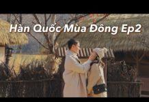 Du lịch Hàn Quốc mùa đông Ep2   Running man Studio   Poo Poo Land   Vlog 62