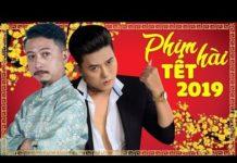 Xem Phim Hài Tết 2019 Hứa Minh Đạt, Quách Ngọc Tuyên – Phim Hài Tết Hay Và Mới Nhất 2019