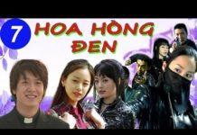 Xem Hoa Hồng Đen Tập 7 HD | Phim Hàn Quốc Hay Nhất