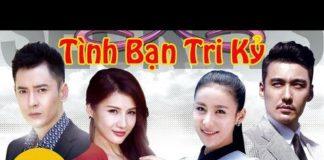 Xem Phim Trung Quoc 2018 | Tình Bạn Tri Kỷ Tập 38 ( VTV3 thuyết minh )