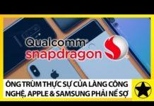 Qualcomm – Ông Trùm Thực Sự Của Làng Công Nghệ, Samsung Và Apple Cũng Phải Nể Sợ