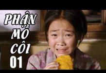 Xem Phận Mồ Côi – Tập 1 | Phim Bộ Trung Quốc Mới Nhất 2019 – Phim Tình Cảm Hay Nhất 2019