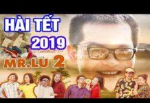 Xem Phim Hài Tết Việt Nam Mới Nhất 2019 | Phim Hài Tết Hay Nhất – Cười Vỡ Bụng 2019