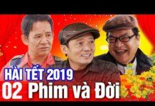 Xem Hài Tết 2019 Chiến Thắng | Phim Và Đời – Tập 2 | Phim Hài Mới Nhất 2019 – Cười Vỡ Bụng