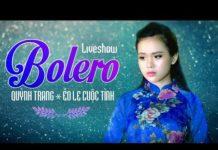 Xem Quỳnh Trang 2017 -Tuyệt Đỉnh Nhạc Trữ Tình Bolero Hay Nhất Của Quỳnh Trang 2017