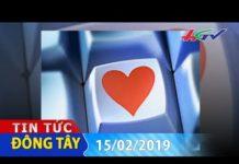 Xem Tình yêu không tin nhắn điện thoại | TIN TỨC ĐÔNG TÂY – 15/02/2019