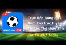 Xem Bóng Đá Live – Xem bóng đá trực tiếp, Xem Tivi Online trên Android MIỄN PHÍ 100% ⚽