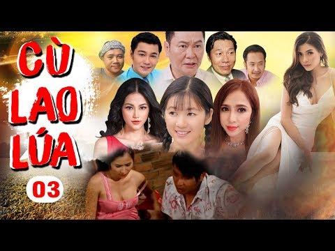 Xem Phim Việt Nam Hay 2019   Cù Lao Lúa – Tập 3   Phim Tình Cảm Việt Nam Hay