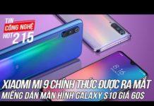Xiaomi mi 9 chính thức được ra mắt | Tin Công Nghệ Hot Số 215