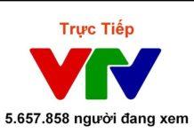 Xem Phát sóng Trực Tiếp: VTV Đài truyền hình Việt Nam.
