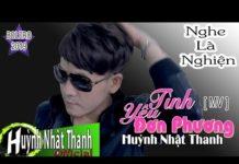 Xem Tình Yêu Đơn Phương – Huỳnh Nhật Thanh | MV quay bằng ĐIỆN THOẠI ĐẸP không thua MÁY QUAY XỊN nhé !
