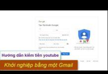 Xem Hướng dẫn kiếm tiền youtube phần 1| Khởi nghiệp bằng một gmail